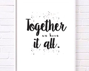 Together we have it all modern family print