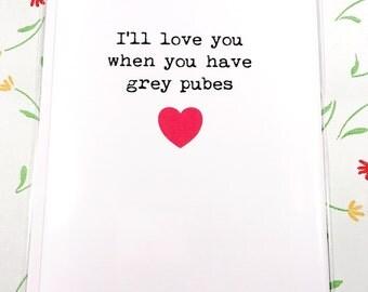 Valentines / love / boyfriend /girlfriend / wife / husband / offensive / funny / card / blank