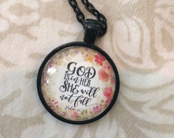 GOD IS IN Her She Will Not Fall Scripture Pendant