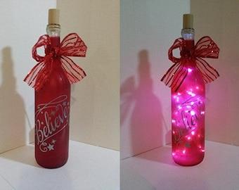 Believe Lighted Wine Bottle