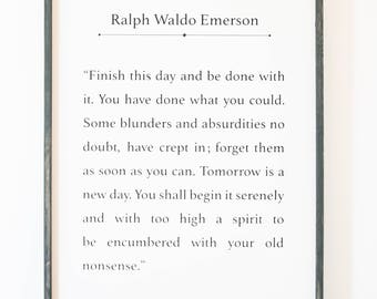Ralph Waldo Emerson Sign, Finish This Day, Emerson Quote Sign, Emerson, Farmhouse Decor, Wall Art, Wall Hangings, Wall Decor