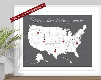 Home is Where the Military Sends Us, State Map Art - (Choose your Military branch) PRINTABLE. Travel map. Army, Navy, Marines, Air Force - 1