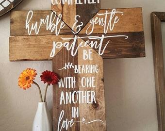 Wood cross, ephesians 4:2