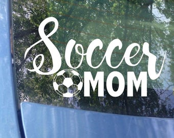 Soccer Mom Decal - Sports Mom - Soccer Decal - Soccer Mom Window Decal - Soccer Mom Car Decal - Sports Mom Decal - Sports Decal