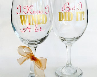26.2, 13.1, Personalized Wine Glass, Congratulations, Marathon, Half Marathon, Custom Wine Glass, I Know I Wined A lot But I Did It