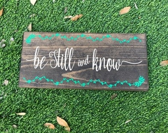 Be Still and Know Wooden Sign - wall decor - home decor - christian - bible verse - vinyl sign - handmade - stained wood