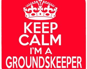 Keep Calm i'm a GroundsKeeper Beverage coaster
