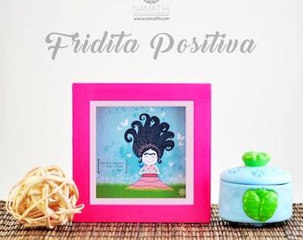 Frida Kahlo positive, Digital illustration, Digital illustration, Decoration, decoration, 12x12cms