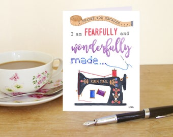 """A6 Greetings Card """"I praise you because I am fearfully and wonderfully made"""" - Psalm 139:14 (Christian Bible verse) Singer sewing machine"""