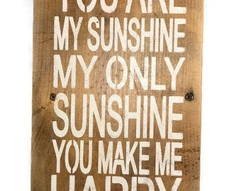 You Are My SunShine My Only Sunshine You Make Me Happy When Skies Are Gray - Playroom Wall Art - Baby Shower Decor - Nursery Door Hanging