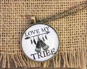 Love My Tribe Necklace/Teepee Jewelry/Mothers Day Gift/BOHO Necklace