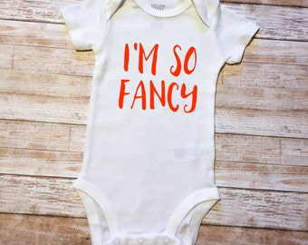 Baby Girl's-- I'm So Fancy Bodysuit Infant Outfit/ Newborn Outfit/ Baby Outfit/ Toddler Outfit