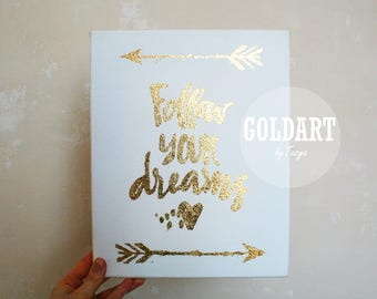 Follow your dream motivating picture in gilding technique on canvas