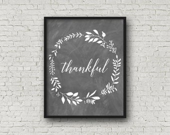 Thankful, Chalkboard Art, Chalkboard Sign, Printable Art, Thankful Sign, Thankful Decor, Chalkboard Decor, Thankful Printable, Digital Print