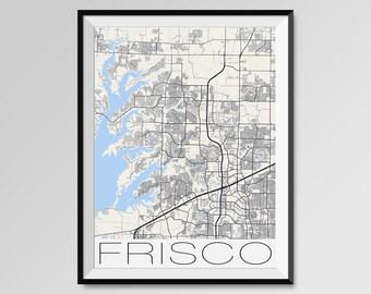 FRISCO Texas Map, Frisco City Map Print, Frisco Map Poster, Frisco Wall Map Art, Frisco gift, Custom city maps, Personalized maps, Texas map