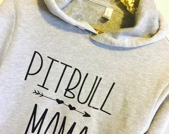 Pitbull mama, hoodie, sweatshirt, pitbull mom, putbull clothing, pitbull shirt, pitbull, pitbull love, womens pitbull