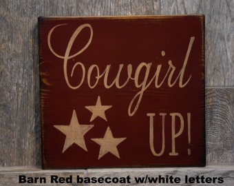 Cowgirl Up! Shabby Chic Sign, Western Sign, Cowgirl sign, Primitive Sign, Rustic Sign, Distressed Sign, Western Decor, Cowgirl Decor