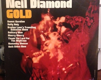 "Neil Diamond-Gold"", 33 rpm 12"" greatest hits album, 70's rock album, ""Solitary Man"", ""Cherry Cherry"", ""Kentucky Woman"", ""Thank The Lord"""