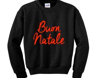 BUON NATALE Slogan Sweatshirt Italy Merry Christmas Jumper Winter Clothing Xmas