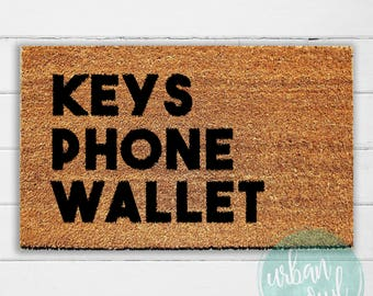 Keys Phone Wallet Doormat | Welcome Mat | Door Mat | Outdoor Rug | Coir Mat | Reminder Doormat | Home Decor | 18x30"