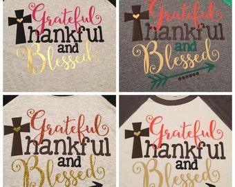 Grateful~Thankful~Blessed 3/4 Sleeve Raglan Tee