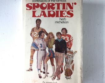 """First Edition 1975 """"SPORTIN' LADIES"""" Vintage Hardback Book Groupies Wags Sports Fan Dating an Athlete"""