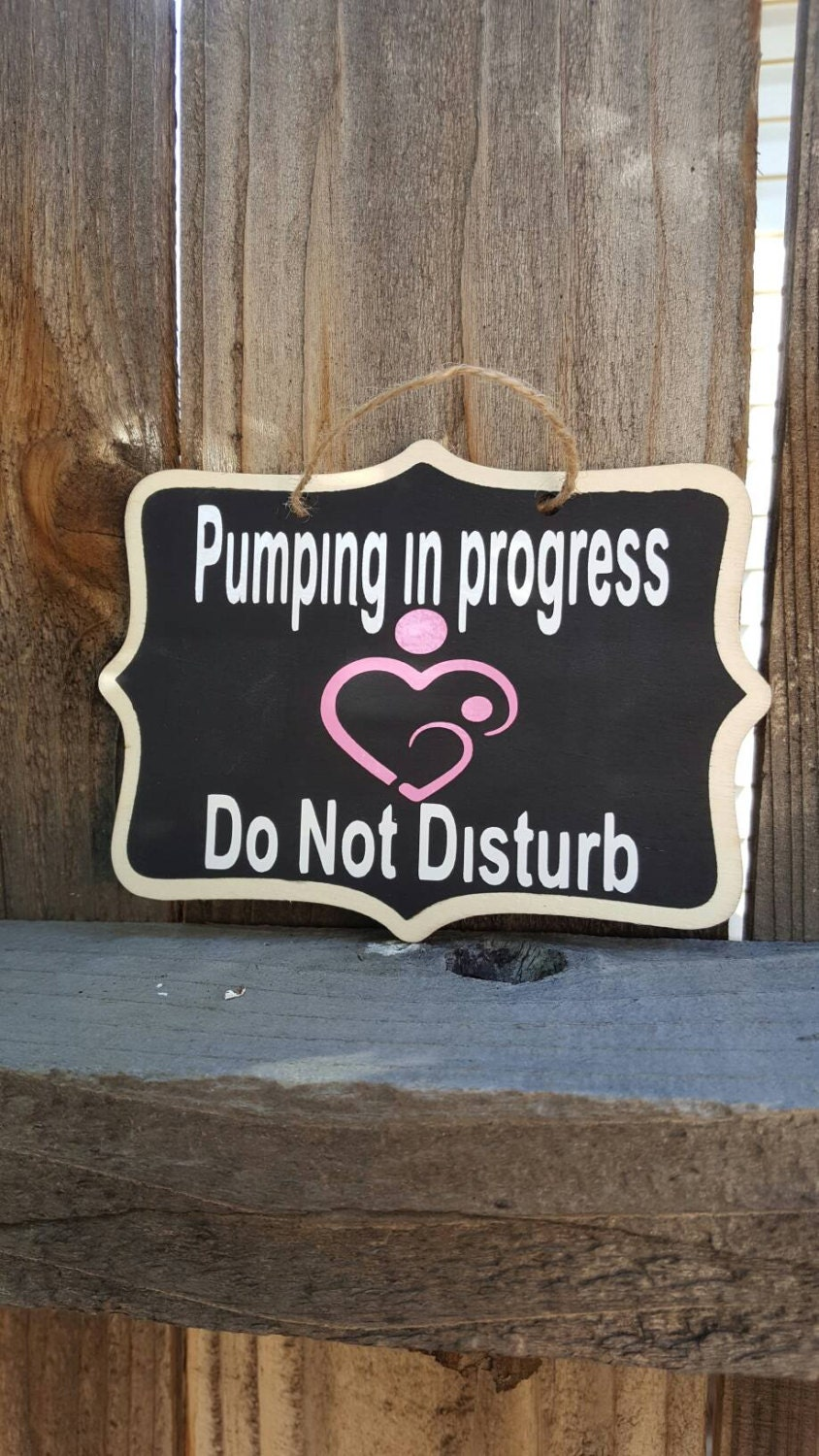 do not disturb pumping sign new mom gift basket chalkboard