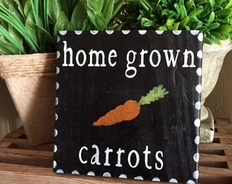 Home grown carrots sign ,  Spring Sign, Rustic Spring Sign, garden Sign, Spring Home Decor, Farmhouse Decor, Rustic Decor, Farmhouse Style,