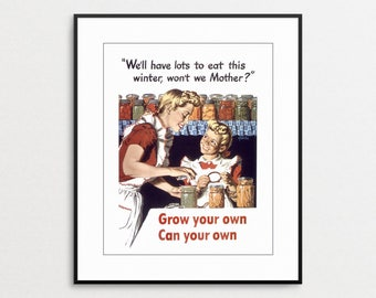 Grow Your Own Food Vintage  Poster - Canning - WWII Poster - Kitchen Wall Art - Kitchen Decor - Gift for Gardener - Victory Garden Print