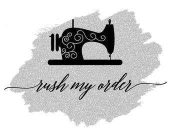 RUSH MY ORDER - 5-7 day turnaround