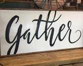 Gather large wood sign 2ft x 4ft