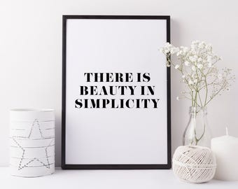Typographic print, black and white | There is beauty in simplicity