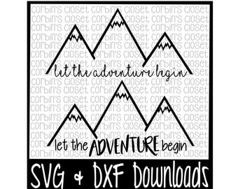 Let The Adventure Begin Cutting File - SVG & DXF Files - Silhouette Cameo/Cricut