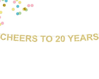 Cheers To 20 Years Glitter Banner | 20th Wedding Anniversary | Anniversary Party | 20th Anniversary | Wedding Anniversary Party Decor