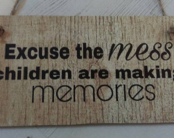 Children making memories, hanging wall plaque, children sign, rustic home decor, kitchen decor, New home gift, gift for her, gift for him