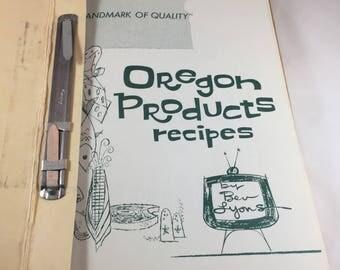 Oregon Products Recipes Cookbook - Oregon Cookbook - Vintage Cookbook - Oregon Recipes - Vintage Kitchen - Vintage Oregon - Recipe Book