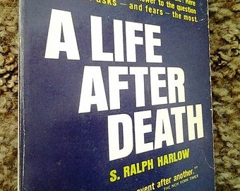 A life after death book//S. Ralph Harlow//paranormal//afterlife//vintage paranormal//pastlife books//occult//1968