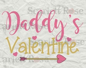 Daddy's Valentine SVG cutting file clipart in svg, jpeg, eps and dxf format for Cricut & Silhouette - Instant Download