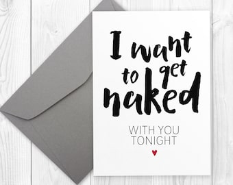 I want to get naked with you tonight | 5x7 printable greeting card | Instant download | 5x7 printable card