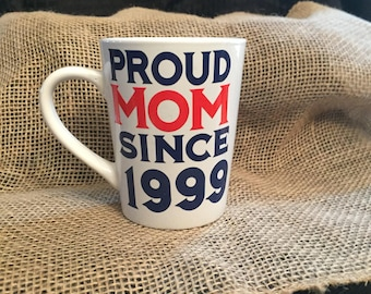 Proud mom Coffee mug