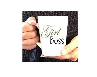 Girl Boss, girl boss mug,  mantra mug, message mug, inspirational mugs