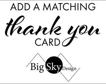 """Add a Thank You card to any invite  (single sided 5"""" x 3.5"""")"""