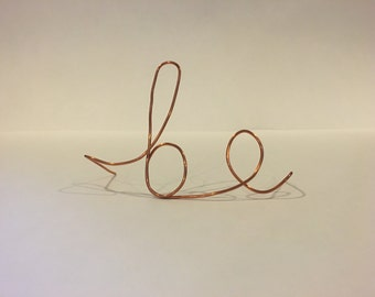 "Wire Wall Decor - ""be"""