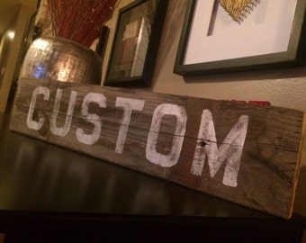 Custom Hand Painted Sign  |  Wood Sign