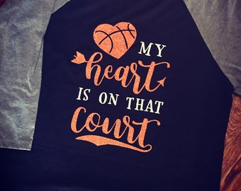 My Heart Is On That Court Basketball Tee