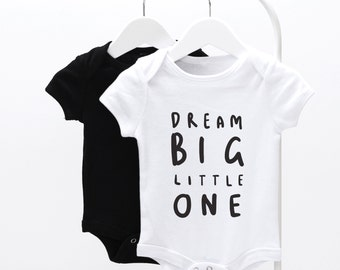 Dream Big Little One Baby Grow - graphic baby grow, fun baby grow, baby clothes,