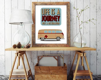 Inspirational Print, Poster, Wall Art, Quote print, Life is a journey not a destination, Wall Decor, Wall Art, Home Decor,Instant download