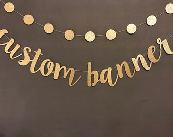 Birthday Banners,  Custom Banner, Bachelorette  Party Decoration, Birthday Party Banners, Wedding Banners, Photo Booth Prop