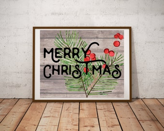 Rustic Christmas - Merry Christmas - Christmas Decor - Digital Print - Instant Download