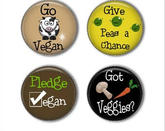 Vegan magnets or Vegan pins, Go Vegan, Pledge Vegan, Got Veggies, refrigerator magnets, fridge magnets, office magnets